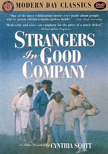 220px-Strangers_in_Good_Company_dvd_cover